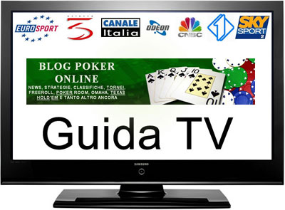 guida-tv-programmi-poker-palinsesto-blogpokeronline